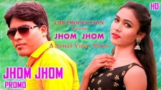 Jhom Jhom (Promo) || New Santali Song 2021 || Ft. Rani Deogam, Jitu Tudu
