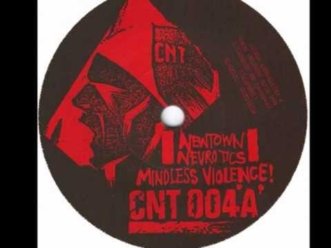 newtown neurotics - mindless violence