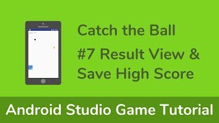 Java (Android Studio) Game Tutorial - #7 Result View & Save High Score