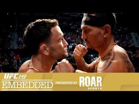 UFC 240 Embedded: Vlog Series - Episode 6