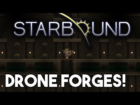 Starbound Custom Creations: Drone Forges and Battle Complex 2!