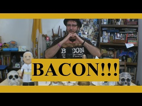 The Bacon Tells Me So!