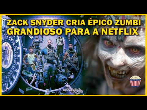 Crítica | Army of the Dead - Zack Snyder cria épico zumbi para Netflix, mas...