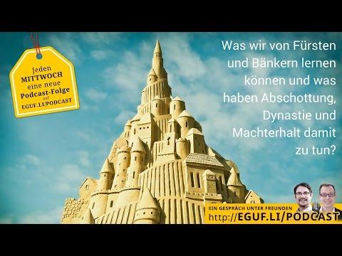 Erfolgsgeheimnisse - Das kannst Du von Fürsten + Bankern lernen - Ein Gespräch unter Freunden #EGUF