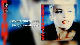 Conditioned Soul Live Bonus Track