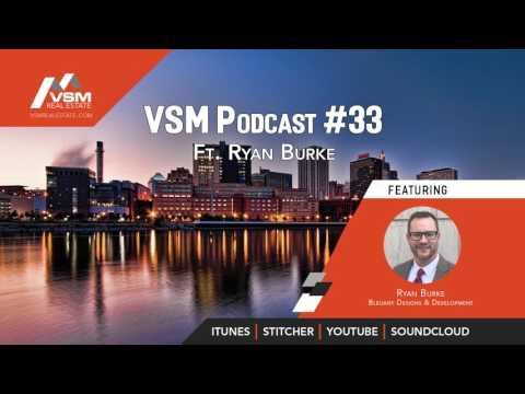 VSM Podcast #33 | Special Guest Ryan Burke