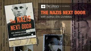 The Nazis Next Door with Eric Lichtblau -- Holocaust Living History Workshop