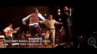 BAILANDO (Live in Miami) Gente de Zona & Descemer Bueno