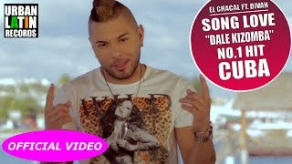 "El Chacal Ft. DIVAN - LOVE SONG ""DALE KIZOMBA 2016"" - (OFFICIAL VIDEO)"