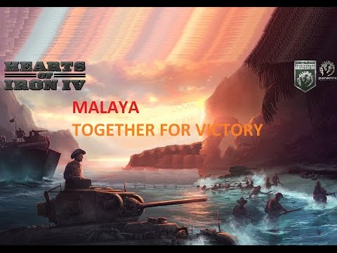 HOI   IV Together For Victory MALAYA  #01 Gameplay / Lets Play