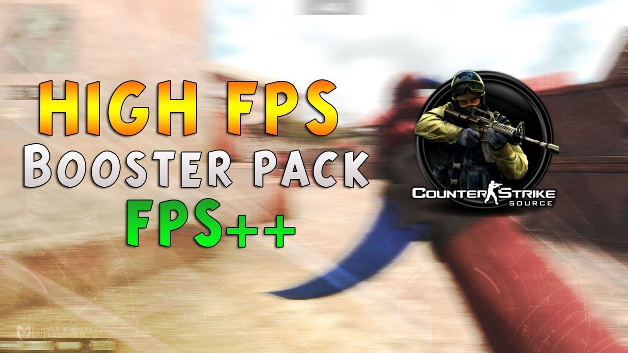 CS:SOURCE - High FPS BOOSTER PACK 2018 DOWNLOAD - 1000 FPS 🔥