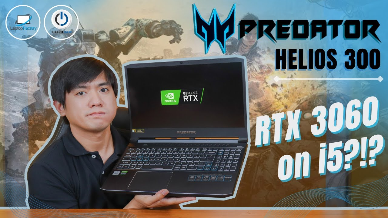 Acer Predator Laptop RTX 3060 on i5?!?  Helios 300 PH315-53-527E UNBOXING REVIEW UPGRADING PLAYING