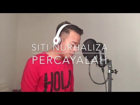 Percayalah - Siti Nur Haliza Male Cover