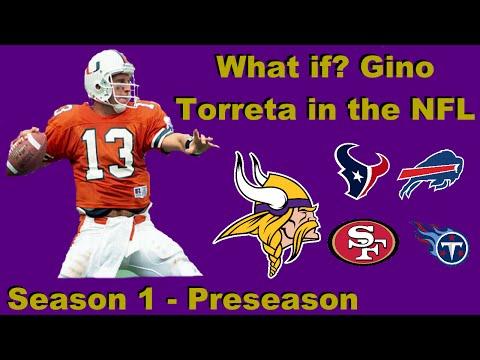 What If? Gino Torreta in the NFL: Episode 1: Preseason
