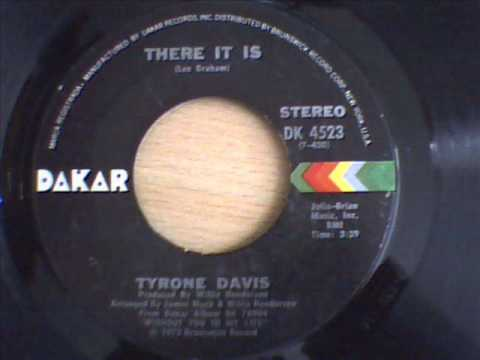 tyrone davis there it is youtube