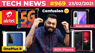 Airtel 5G Coming W/ Qualcomm, Redmi Note 10 AMOLED?😏,OnePlus 9 Full Specs,ROG Phone 5 Launch-#TTN969