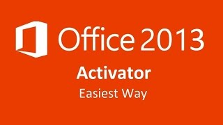 How to Activate Microsoft Office 2013 Easiest Way