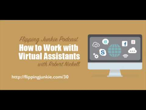 Episode 30: How To Work With Virtual Assistance with Robert Nickell