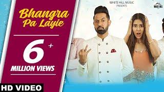 Bhangra Pa Laiye - Carry On Jatta 2 Starring Gippy Grewal, Sonam Bajwa, Mannat Noor