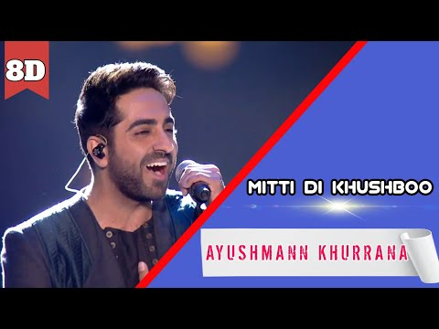 Feel The Music   Mitti Di Khushboo   8D Audio   Ayushmann Khurrana   Sad Song   HQ