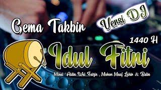 Download lagu GEMA TAKBIR IDUL FITRI 1440 H VERSI DJ MP3