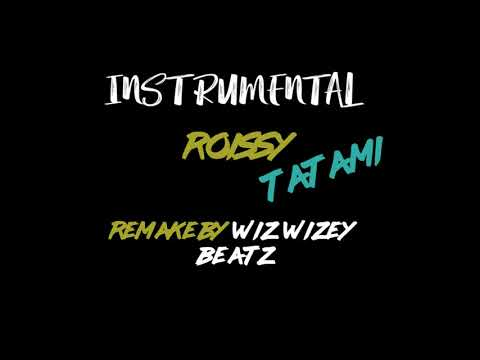 ROISSY TATAMI Instrumental remak By wiz wizey Beatz