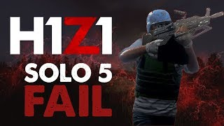 H1Z1 PS4 Gameplay | SOLO 5 FAIL