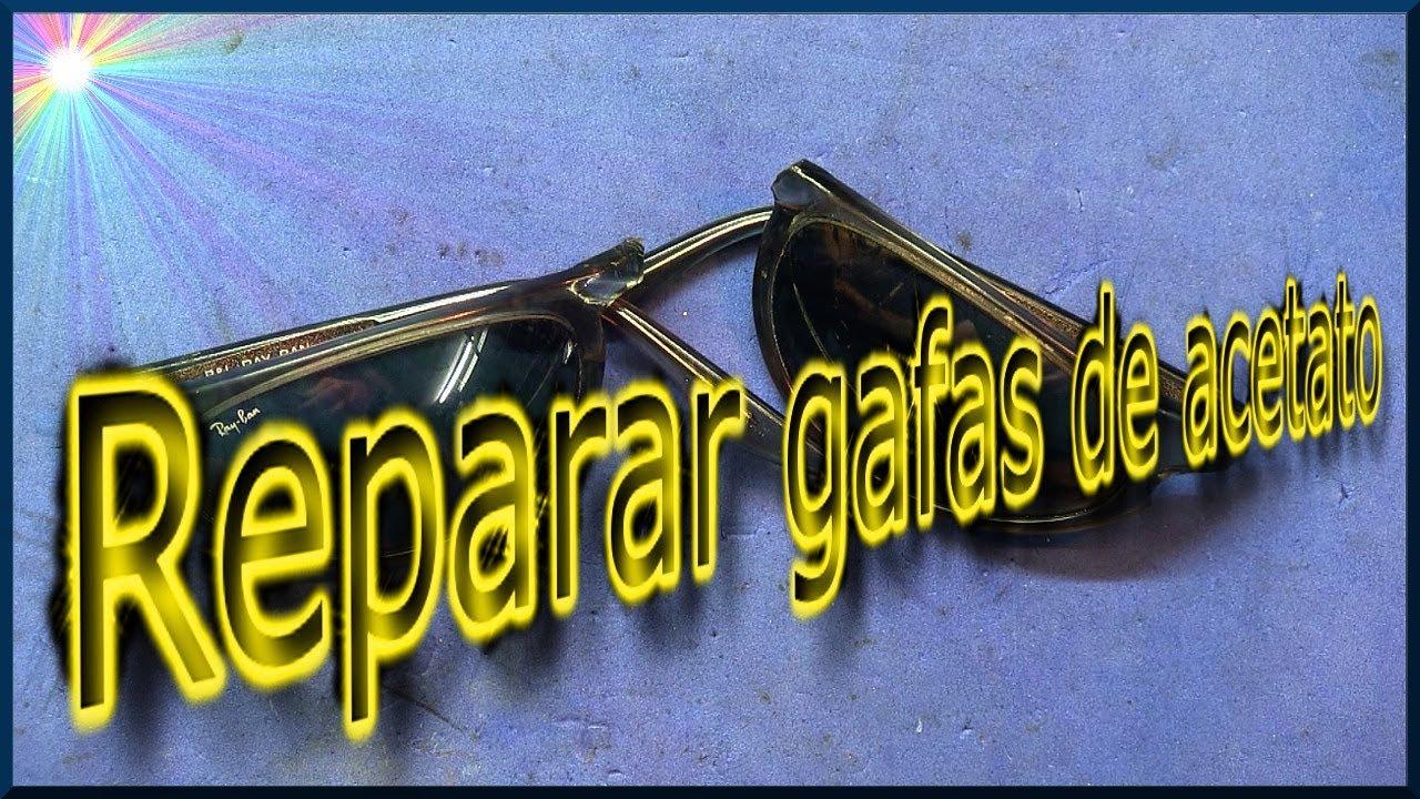 ✅ Reparar gafas de acetato   J_RPM - YouTube