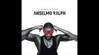 Anselmo Ralph - O Nosso Amor Não Acaba Aqui (Amor É Cego) HD
