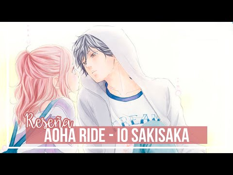 aoha-ride---io-sakisaka- -reseÑa-manga-[sin-spoilers]