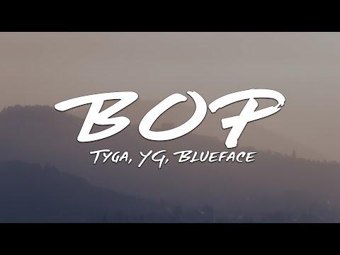 tyga,-yg,-blueface---bop-(lyrics)