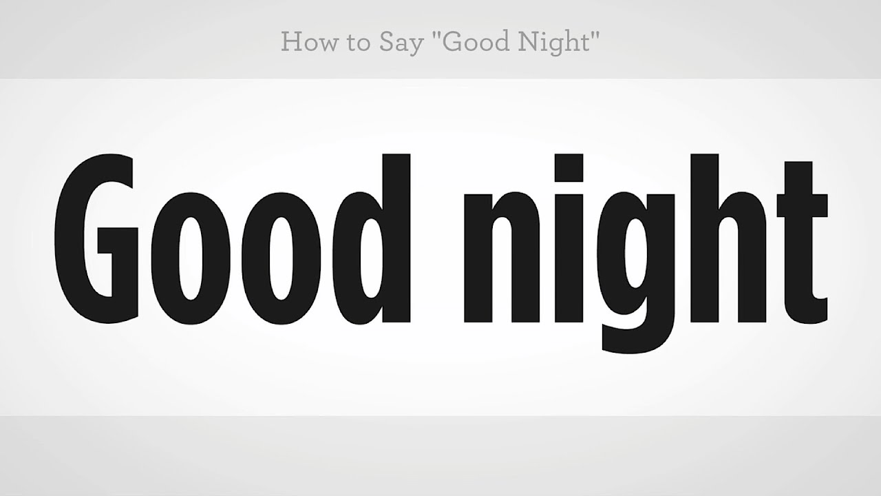 How to say good night mandarin chinese youtube m4hsunfo