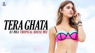 Isme Tera Ghata Tropical House Remix DJ MRA Mp3 Song Download