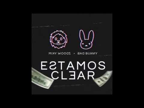 Bad bunny Ft. Miky Woodz - Estamos Clear Instrumental