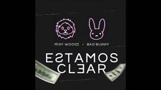 Bad Bunny Ft Miky Woodz Estamos Clear Instrumental