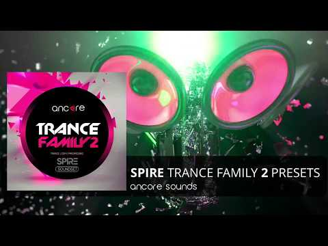 """""""TRANCE FAMILY 2"""" Spire Presets, Bank 