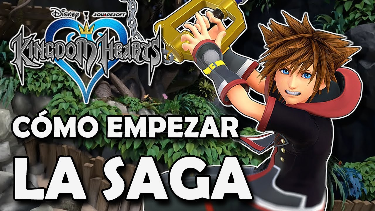 Kingdom Hearts Como Y En Que Orden Empezar A Jugar La Saga Y De