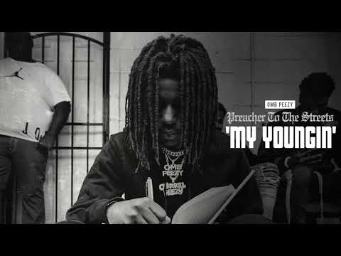 OMB Peezy – My Youngin