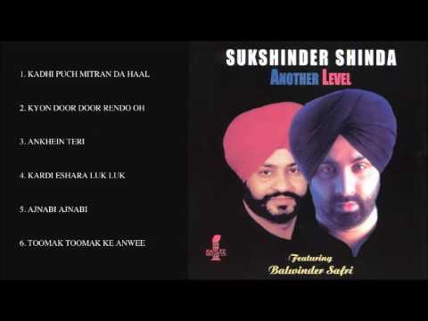 BALWINDER SAFRI & SUKSHINDER SHINDA - ANOTHER LEVEL - FULL SONGS JUKEBOX