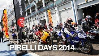 REPORTAGE   Pirelli Days ou découvrir le plaisir de la piste !