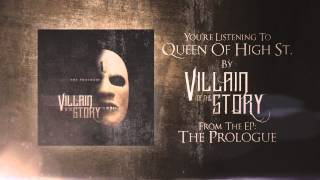 Villain of the Story - Queen of High St.
