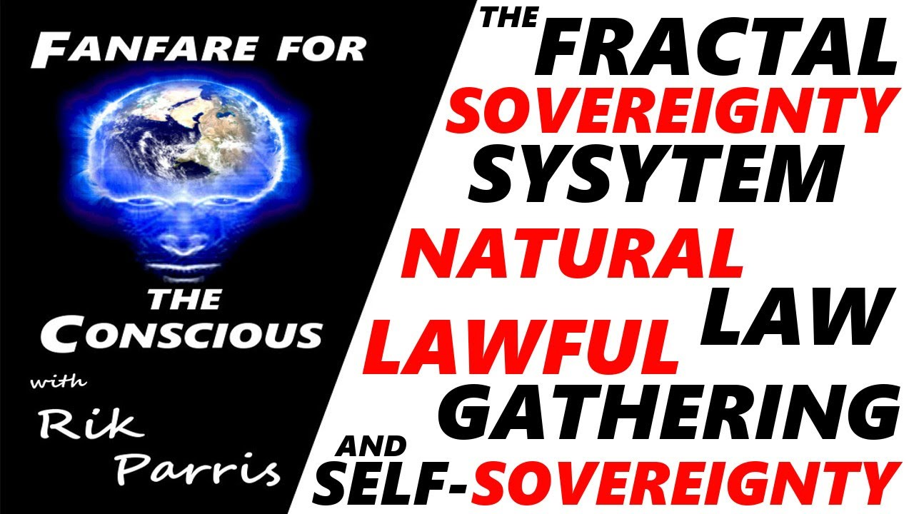 The Fractal Sovereignty System - How to Apply Natural Law to Self-Governance