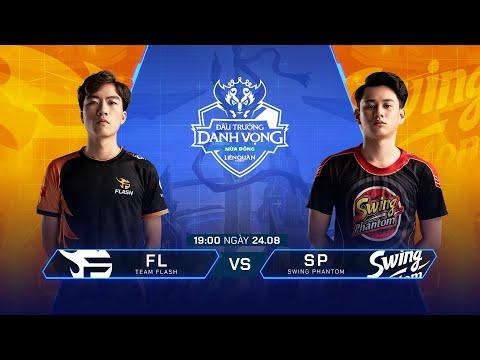 Team Flash Vs Swing Phantom   FL Vs SP [Vòng 8 - 24.08] - ĐTDV Mùa Đông 2019