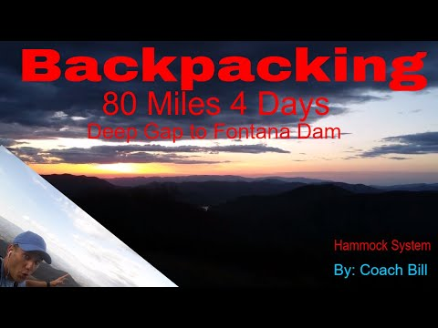 Backpacking: Deep Gap to Fontana Dam (80 miles in 48 hrs)