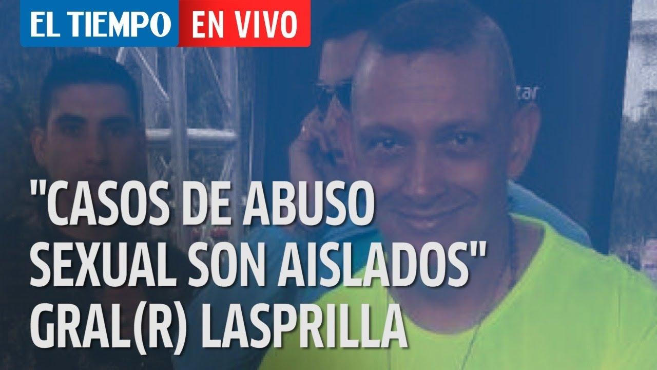 El Tiempo en vivo: El general (RA) Jaime Lasprilla Villamizar habla sobre los casos de abuso sexual