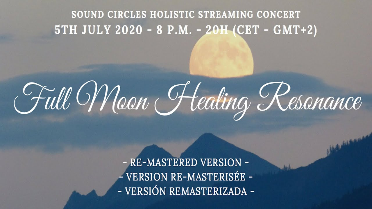 Healing Resonance Live Concert 5/7/2020 (BINAURAL) Re-Mastered Version