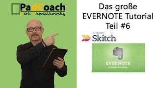 Evernote das große Tutorial Teil #6 : Skitch