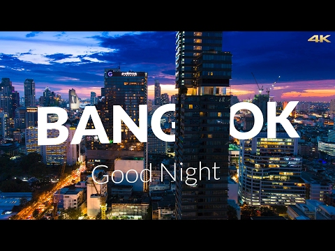 4K BANGKOK Good Night