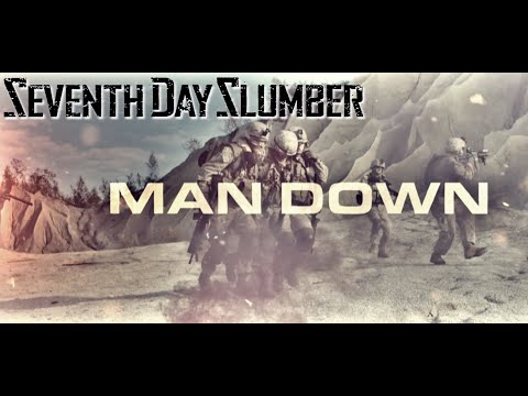 Seventh Day Slumber - Man Down (Official)