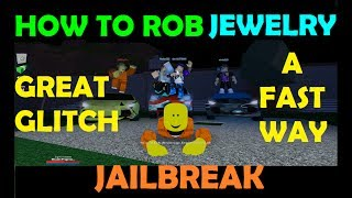 Roblox Jailbreak - How To Rob Jewelry A Fast Way - Glitch to Skip The Course!